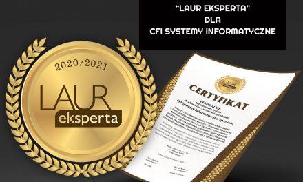 """CFI Systemy Informatyczne otrzymało """"Laur Eksperta 2020/2021"""""""