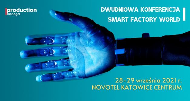 2 dniowa konferencja Smart Factory World !